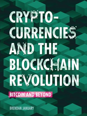 cover image of Cryptocurrencies and the Blockchain Revolution