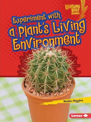 cover image of Experiment with a Plant's Living Environment