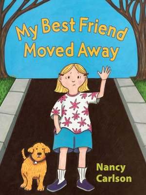 cover image of My Best Friend Moved Away