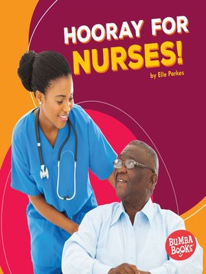 cover image of Hooray for Nurses!