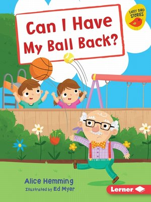 cover image of Can I Have My Ball Back?