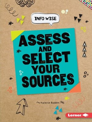 cover image of Assess and Select Your Sources