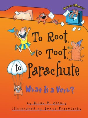 cover image of To Root, to Toot, to Parachute