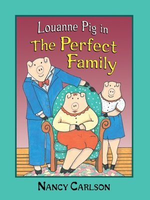 cover image of Louanne Pig in the Perfect Family
