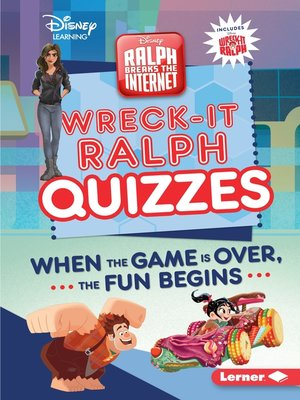 cover image of Wreck-It Ralph Quizzes