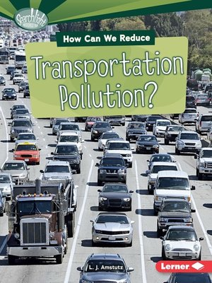 cover image of How Can We Reduce Transportation Pollution?