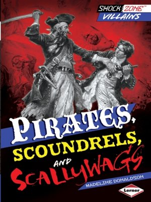cover image of Pirates, Scoundrels, and Scallywags