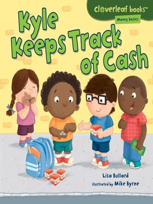 cover image of Kyle Keeps Track of Cash