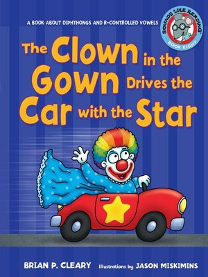 cover image of The Clown in the Gown Drives the Car with the Star