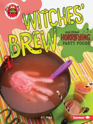 cover image of Witches' Brew and Other Horrifying Party Foods