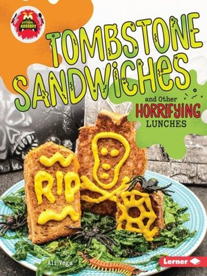 cover image of Tombstone Sandwiches and Other Horrifying Lunches