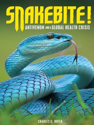 cover image of Snakebite!