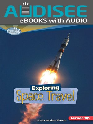 cover image of Exploring Space Travel