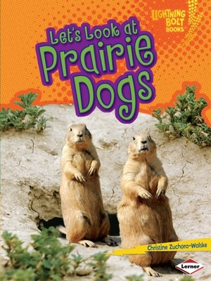 cover image of Let's Look at Prairie Dogs
