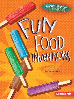 cover image of Fun Food Inventions