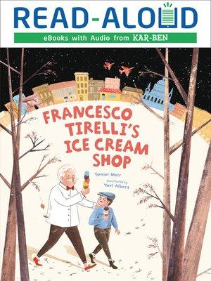 cover image of Francesco Tirelli's Ice Cream Shop