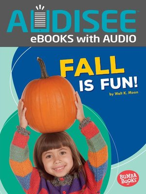 cover image of Fall Is Fun!