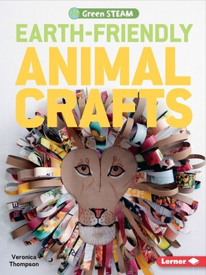 cover image of Earth-Friendly Animal Crafts