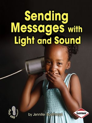 cover image of Sending Messages with Light and Sound