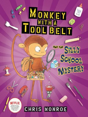 cover image of Monkey with a Tool Belt and the Silly School Mystery