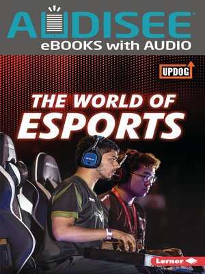 cover image of The World of Esports
