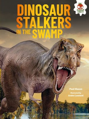 cover image of Dinosaur Stalkers in the Swamp