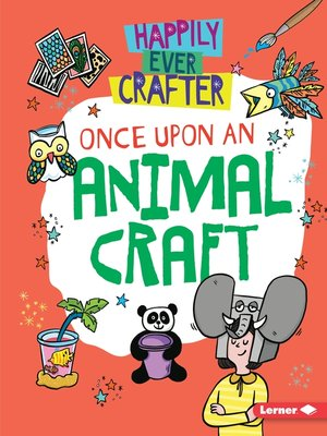 cover image of Once Upon an Animal Craft