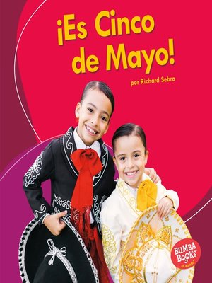 cover image of ¡Es Cinco de Mayo! (It's Cinco de Mayo!)