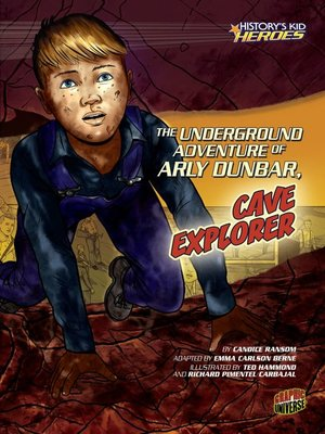 cover image of The Underground Adventure of Arly Dunbar, Cave Explorer