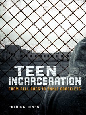 cover image of Teen Incarceration