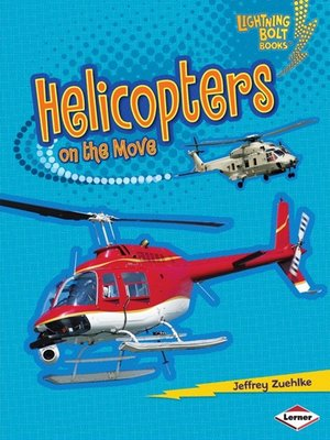 cover image of Helicopters on the Move