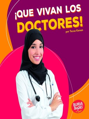 cover image of ¡Que vivan los doctores! (Hooray for Doctors!)