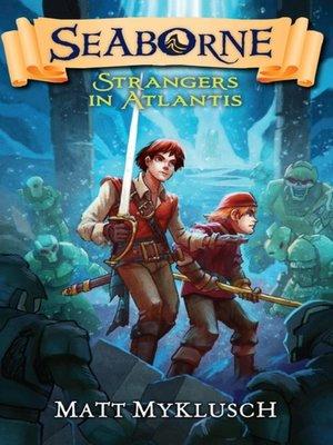 cover image of Strangers in Atlantis