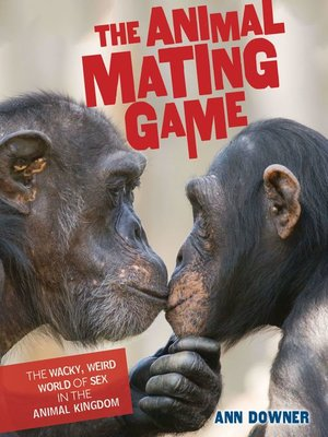 cover image of The Animal Mating Game