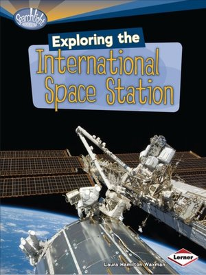 cover image of Exploring the International Space Station