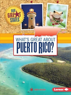 cover image of What's Great about Puerto Rico?