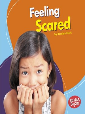 cover image of Feeling Scared