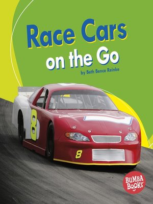 cover image of Race Cars on the Go