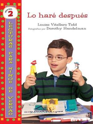 cover image of Lo haré después (I'll Do It Later)