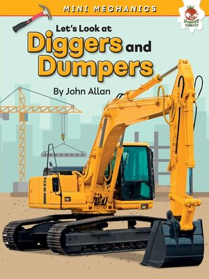 cover image of Let's Look at Diggers and Dumpers