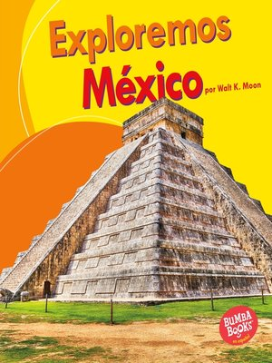 cover image of Exploremos México (Let's Explore Mexico)
