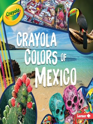 cover image of Crayola ® Colors of Mexico