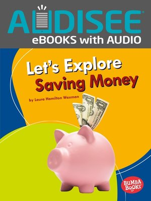 cover image of Let's Explore Saving Money