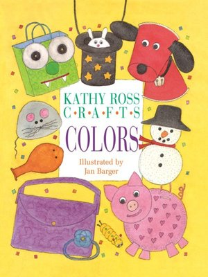 cover image of Kathy Ross Crafts Colors