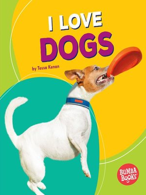 cover image of I Love Dogs