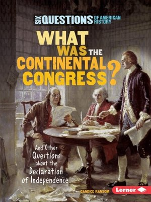 cover image of What Was the Continental Congress?