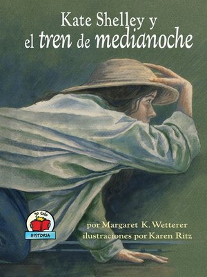 cover image of Kate Shelley y el tren de medianoche (Kate Shelley and the Midnight Express)