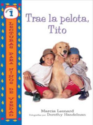 cover image of Trae la pelota, Tito (Get the Ball, Slim)