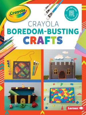 cover image of Crayola Boredom-Busting Crafts