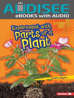 cover image of Experiment with Parts of a Plant